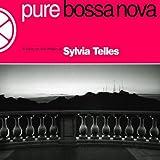 SYLVIA TELLES/PURE BOSSA NOVA