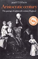 Aristocratic Century (The Wiles Lectures)