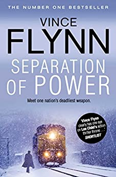 Separation Of Power (The Mitch Rapp Series Book 5) by [Flynn, Vince]