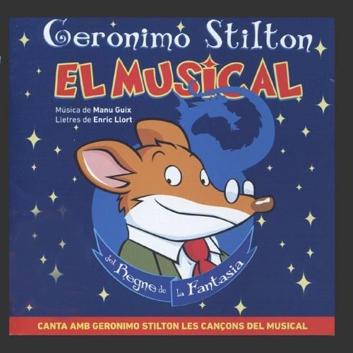 Geronimo Stilton - El Musical del Regne de la Fantasia