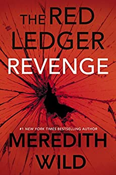 Revenge: The Red Ledger: Volume 3 (Parts 7, 8 & 9) by [Wild, Meredith]