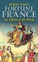 La Gloire Et Les Perils (Le Livre de Poche)