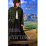 Love's Silver Lining (Silver Lining Ranch) (Volume 1)