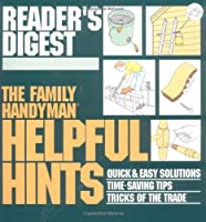 The Family Handyman: Helpful Hints