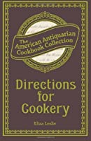 Directions for Cookery: Being a System of the Art in Its Various Branches [並行輸入品]