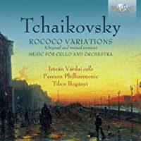 Tchaikovsky: Rococo Variations by Istvan Vardai