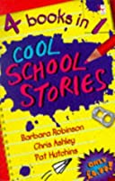 "Cool School Stories: ""Worst Kids in the World"", ""Worst Kids in the World Best School Year Ever"", ""Wasim in the Deep End"", ""Follow That Bus!"" (Complete Stories)"