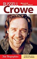 Russell Crowe (Star Biographies)
