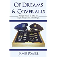 Of Dreams & Coveralls (English Edition)