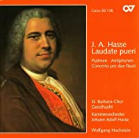 J. A. Hasse: Laudate pueri . Psalmen . Antiphonen . Concerto per due flauti