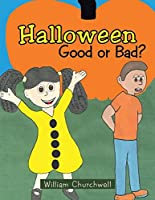 Halloween Good or Bad?