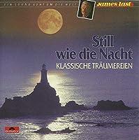 Still wie die Nacht-Klassische Tr舫mereien