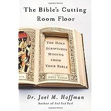 Bible's Cutting Room Floor