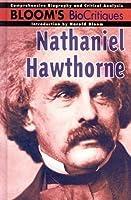 Nathaniel Hawthorne (Bloom's Biocritiques)