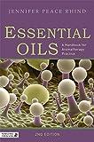 Essential Oils: A Handbook for Aromatherapy Practice Second Edition: A Handbook for Aromatherapy Practice 画像