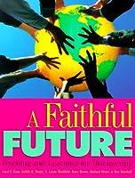 A Faithful Future: Teaching and Learning for Discipleship