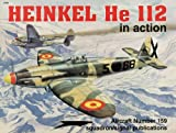Heinkel HE 112 in Action (Aircraft in Action S.)