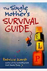 Single Mother's Survival Guide Paperback