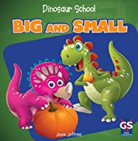 Big and Small (Dinosaur School)