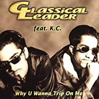Why u wanna trip on me [Single-CD]