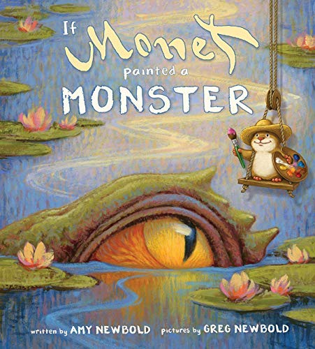 If Monet Painted a Monster (English Edition)