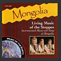 Mongolia : Living Of The Steppes