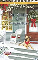 Her Holiday Hero (Love Inspired\Caring Canines)