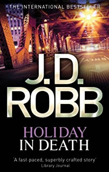 Holiday In Death: 7 by [Robb, J. D.]