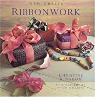 Ribbonwork (The New Craft Series)