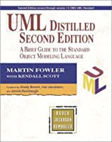 Uml Distilled: A Brief Guide to the Standard Object Modeling Language (Addison Wesley Object Technology Series)