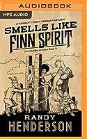 Smells Like Finn Spirit (Familia Arcana)