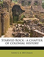 Starved Rock: A Chapter of Colonial History