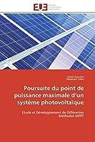 Poursuite Du Point de Puissance Maximale D Un Système Photovoltaïque (Omn.Univ.Europ.)