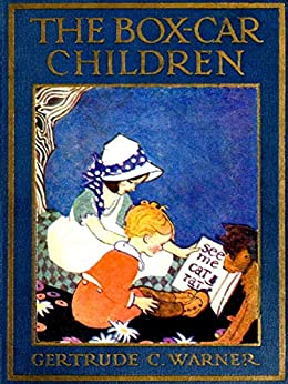 The Boxcar Children (The Boxcar Children Mysteries Book 1) by [Gertrude Chandler Warner]