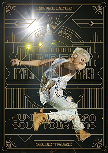 """JUNHO (From 2PM) Solo Tour 2016 """"HYPER"""