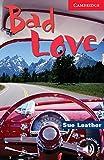 Bad Love: Englische Lektuere fuer das 1., 2., 3. Lernjahr. Paperback with downloadable audio