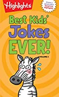 Best Kids' Jokes Ever! Volume 2 (Highlights(TM) Laugh Attack! Joke Books)