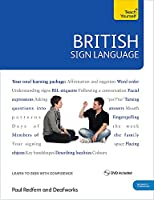 British Sign Language [Book/DVD Pack] (Teach Yourself)