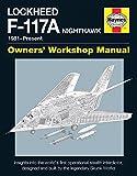 Lockheed F-117 Nighthawk 'Stealth Fighter' Manual (Haynes Owners' Workshop Manual)