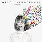 Sony Grace Vanderwaal Perfectly Imperfectの画像
