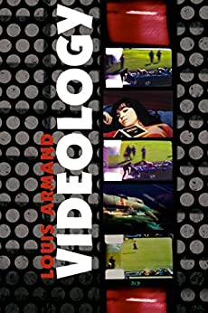 Videology by [Armand, Louis]