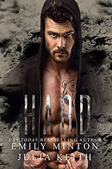 Hard (The Bear Chronicles of Willow Creek Book 2) by [Minton, Emily, Keith, Julia]