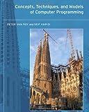 Concepts, Techniques, and Models of Computer Programming (MIT Press)