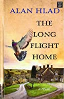 The Long Flight Home (Center Point Large Print)