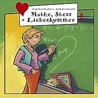 Mathe, Stress & Liebeskum