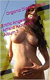 Erotic Angels (HQ Artistic XXX Pics) ~ Album 3 (English Edition)