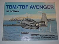 Tbm/Tbf Avenger in Action (Aircraft in Action S.)