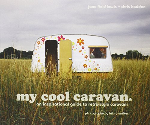 RoomClip商品情報 - My Cool Caravan: An Inspirational Guide to Retro-Style Caravans