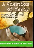 A Question of Mercy: Gospel Application to Issues of Justice and Mercy [並行輸入品]