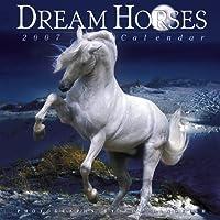 Dream Horses 2007 Calendar